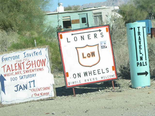 Low Road Slab City Loners On Wheels