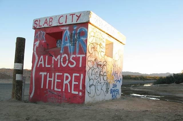 Slab City Guard House