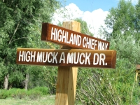 High Muck A Muck street signs Jim made for Vickers Ranch plat