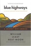 Blue Highways by William Least Heat Moon