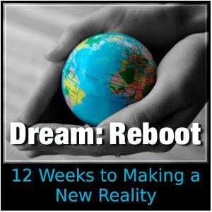 Dream Reboot Lifestyle Design Workshop