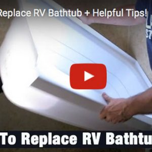 DIY RV Tub Repair Video